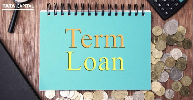 Everything You Need to Know About a Term Loan